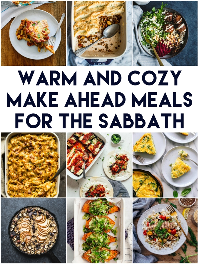 Make Ahead Meal Ideas for the Sabbath   Land of Honey