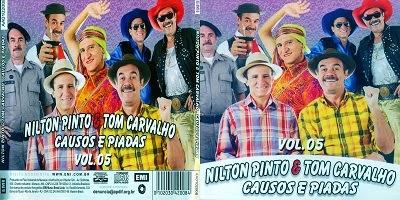 Nilton Pinto & Tom Carvalho Causos E Piadas Vol.5 CD 2014