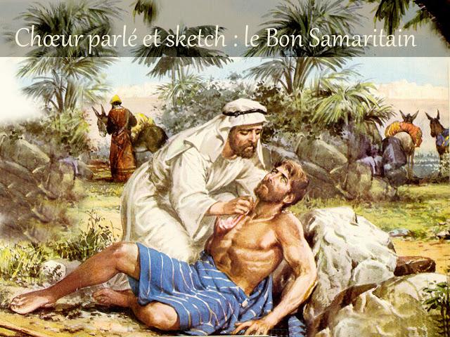 Chœur parlé/sketch : le Bon Samaritain