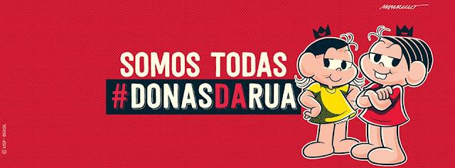 Somos todas #DonasdaRua