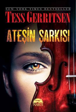 Kitap Yorumu: Ateşin Şarkısı | Tess Gerritsen
