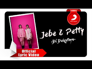 Jebe And Petty - Di Dekatmu