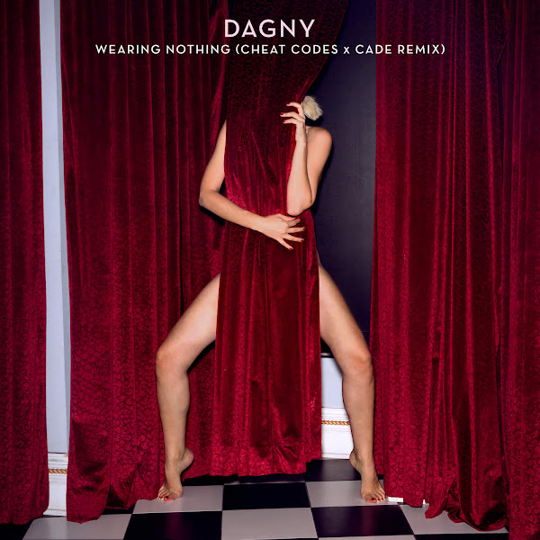 Dagny, Cheat Codes & CADE - Wearing Nothing (Cheat Codes X CADE Remix) - Single Cover