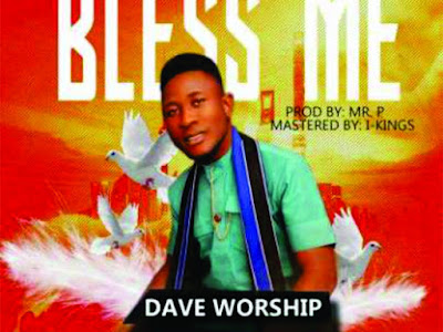 [GOSPEL MUSIC]: Dave Worship - Yaweh + Bless Me | @daveworship2