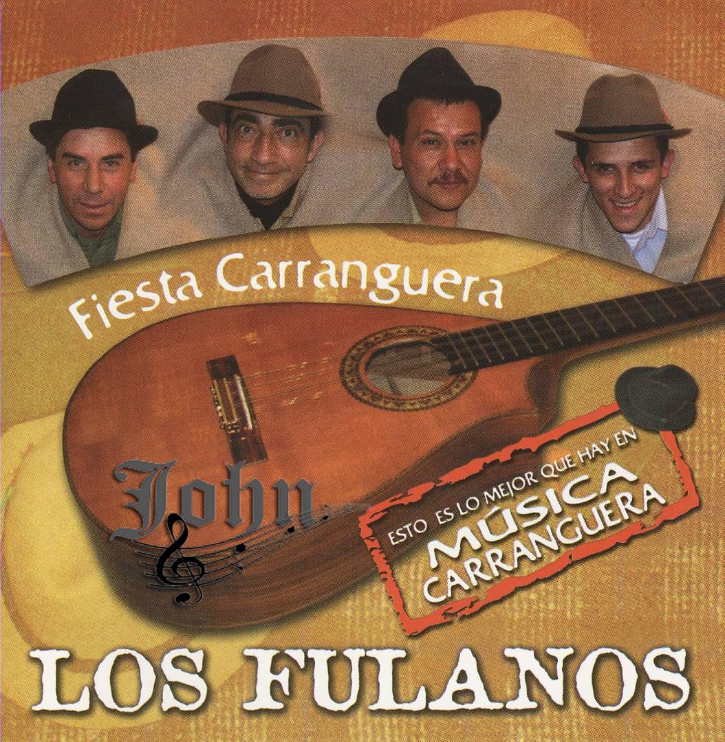 Los Fulanos Fiesta Carranguera