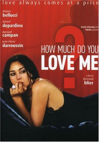 Poster of (18+) How Much Do You Love Me 2005 720p Italian DVDRip Full Movie