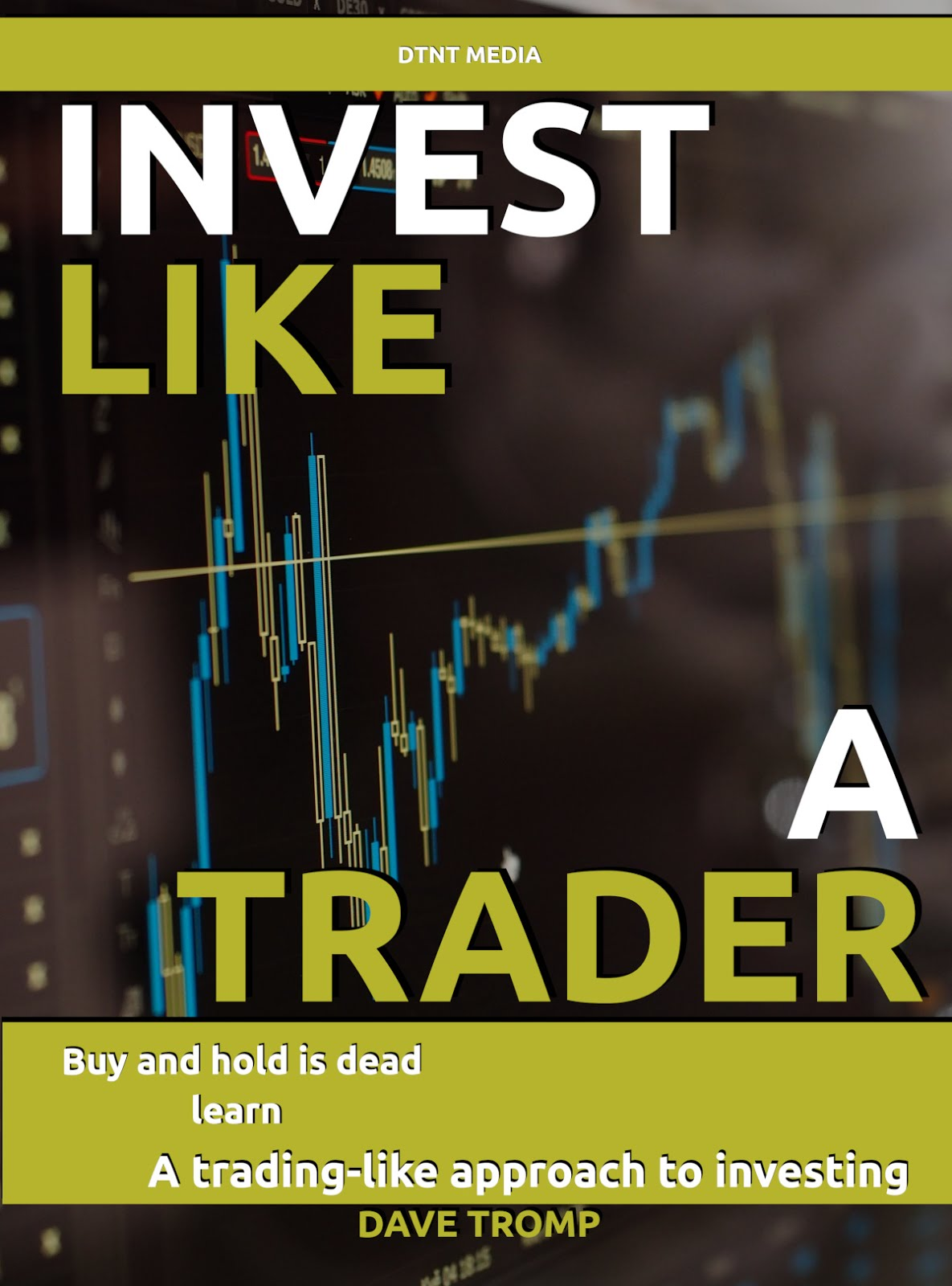 My e-book: Invest Like a Trader