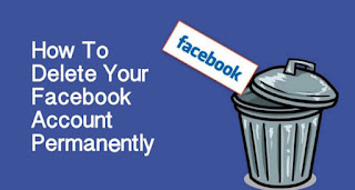 How To Delete Your Facebook Account Permanently,delete facebook permanently , حذف حساب فيسبوك نهائيا ,