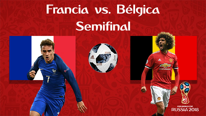 Francia vs. Bélgica - En Vivo - Online - Cuartos de Final - Rusia 2018