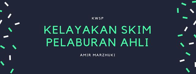 Kelayakan Skim Pelaburan Ahli KWSP