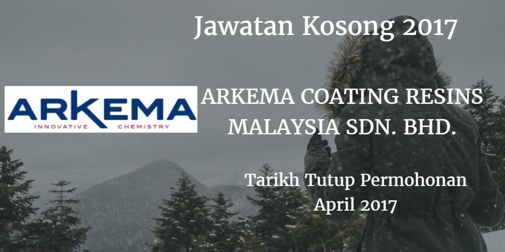 Jawatan Kosong ARKEMA COATING RESINS MALAYSIA SDN. BHD. April 2017
