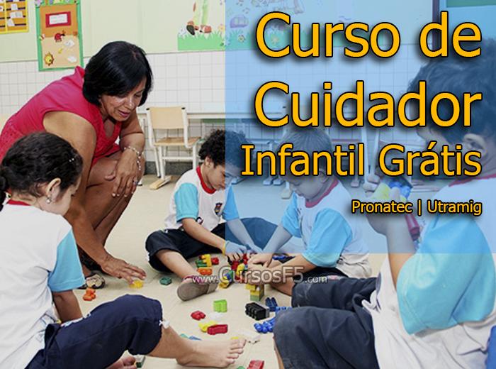 Curso de Cuidador Infantil Grátis - Pronatec | Utramig