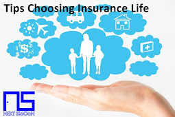 Tips Before Choosing Life Insurance
