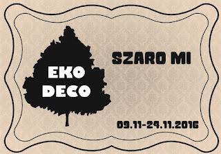 http://eko--deco.blogspot.com/2016/11/wyzwanie-szaro-mi.html
