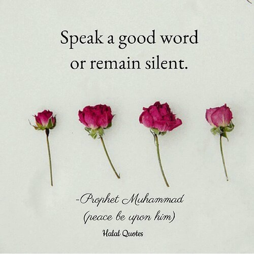 Wordless Wednesday : Speak Good or Remain Silent