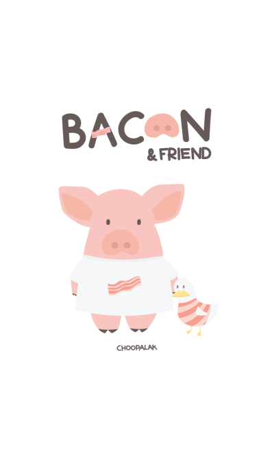 Bacon and Friend