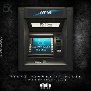 Imagem Sleam Nigger feat. Blaze - ATM