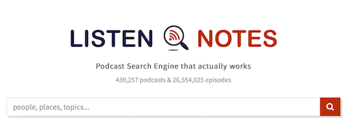 listen notes podcast search engine