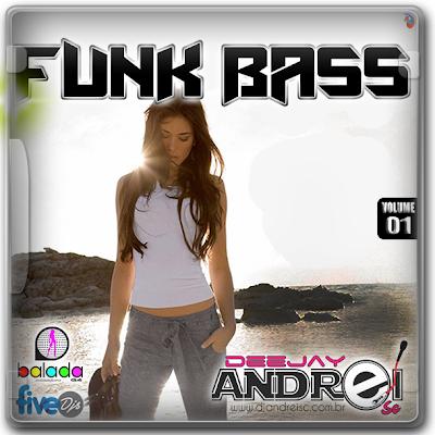 CD Funk Bass  Funk  Dj Andrei SC