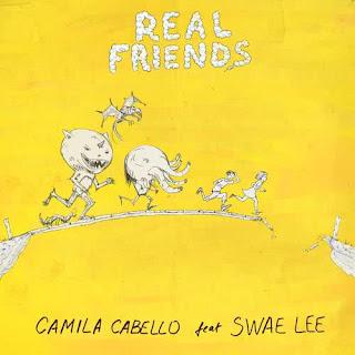 Lirik Lagu Camila Cabello - Real Friends + Arti dan Terjemahan
