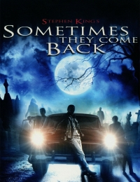 Sometimes They Come Back | Bmovies