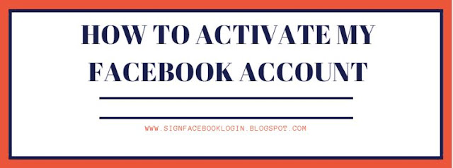 How To Activate My Facebook Account