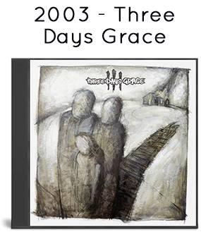 2003 - Three Days Grace