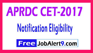 APRDC CET 2017 Notification Eligibility Exam Dates