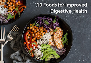 Ten Foods to Improve Digestive Health