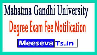 Mahatma Gandhi University MGU degree Exam Fee Notification