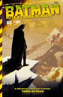 BATMAN RUTA A TIERRA DE NADIE vol 1