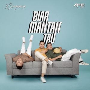 3 Composers - Biar Mantan Tau
