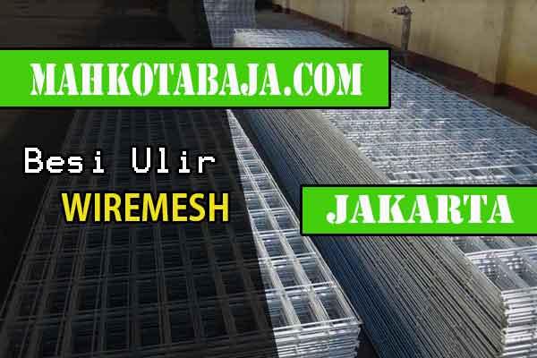 DAFTAR HARGA JUAL WIREMESH JAKARTA SELATAN PER LEMBAR 2020
