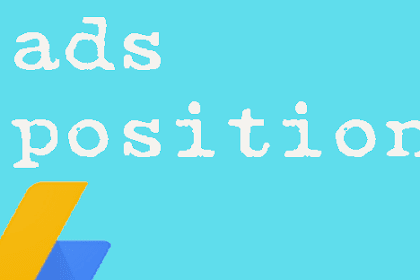 Menempatkan Iklan Adsense yang Baik dan Strategis Pada Blog