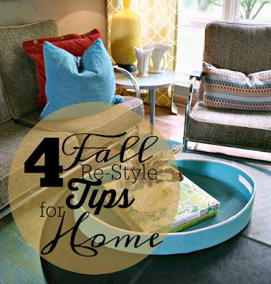 Fall Decorating Ideas, Re-Style ideas for your Home