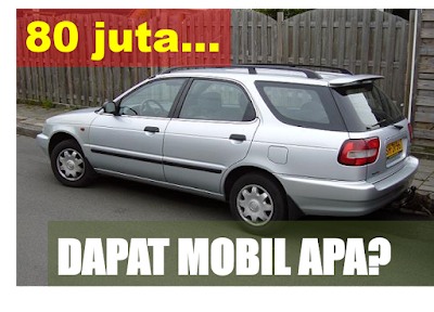Uang 80 juta kira-kira dapat mobil bekas apa ya?