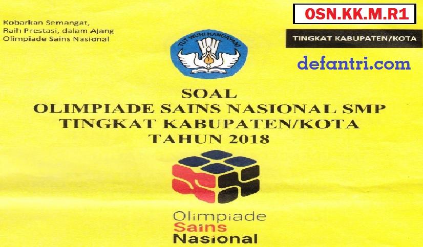 Soal dan Pembahasan OSN 2018 Tingkat Kabupaten Matematika SMP (Kode: OSN.KK.M.R1)