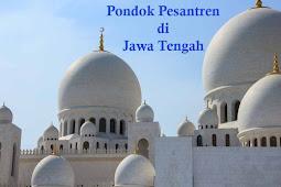 15+ Pondok Pesantren di Jawa Tengah Modern/Salafiyah Lengkapnya