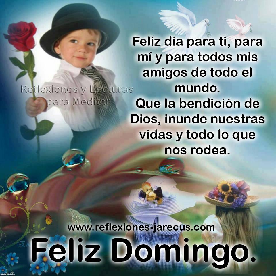 Feliz domingo ✅Feliz día para ti, para mi y para todos mis amigos de todo el mundo. Que la bendición de Dios, inunde nuestras vidas y todo lo que nos rodea.