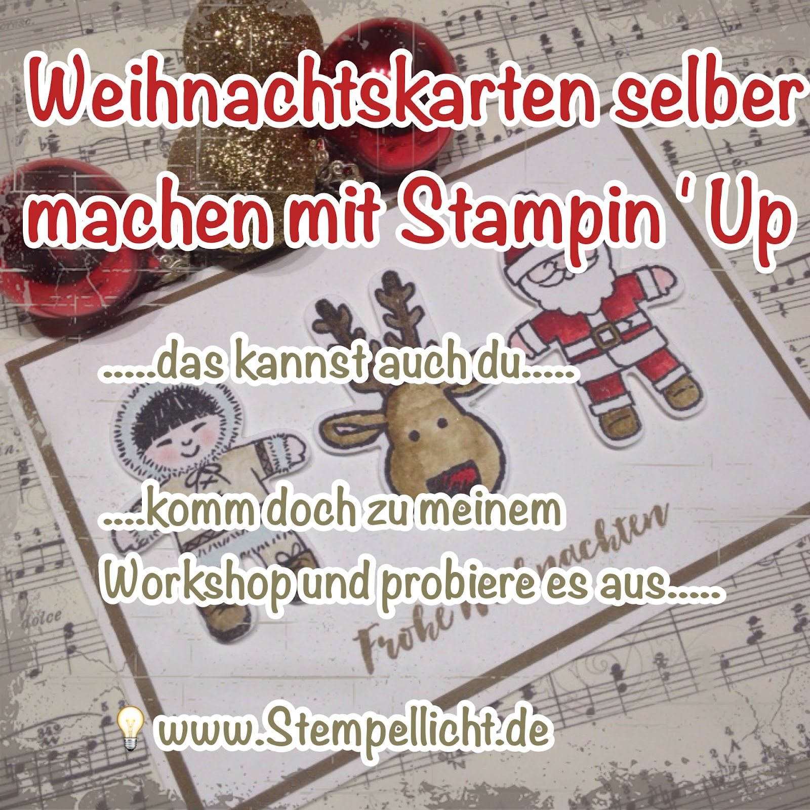 stempellicht weihnachtskarten selbst gemacht mit stampin 39 up workshoptermine. Black Bedroom Furniture Sets. Home Design Ideas