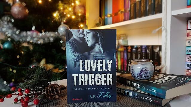 """""""Lovely Trigger. Tristan i Danika"""" R.K. Lilley"""