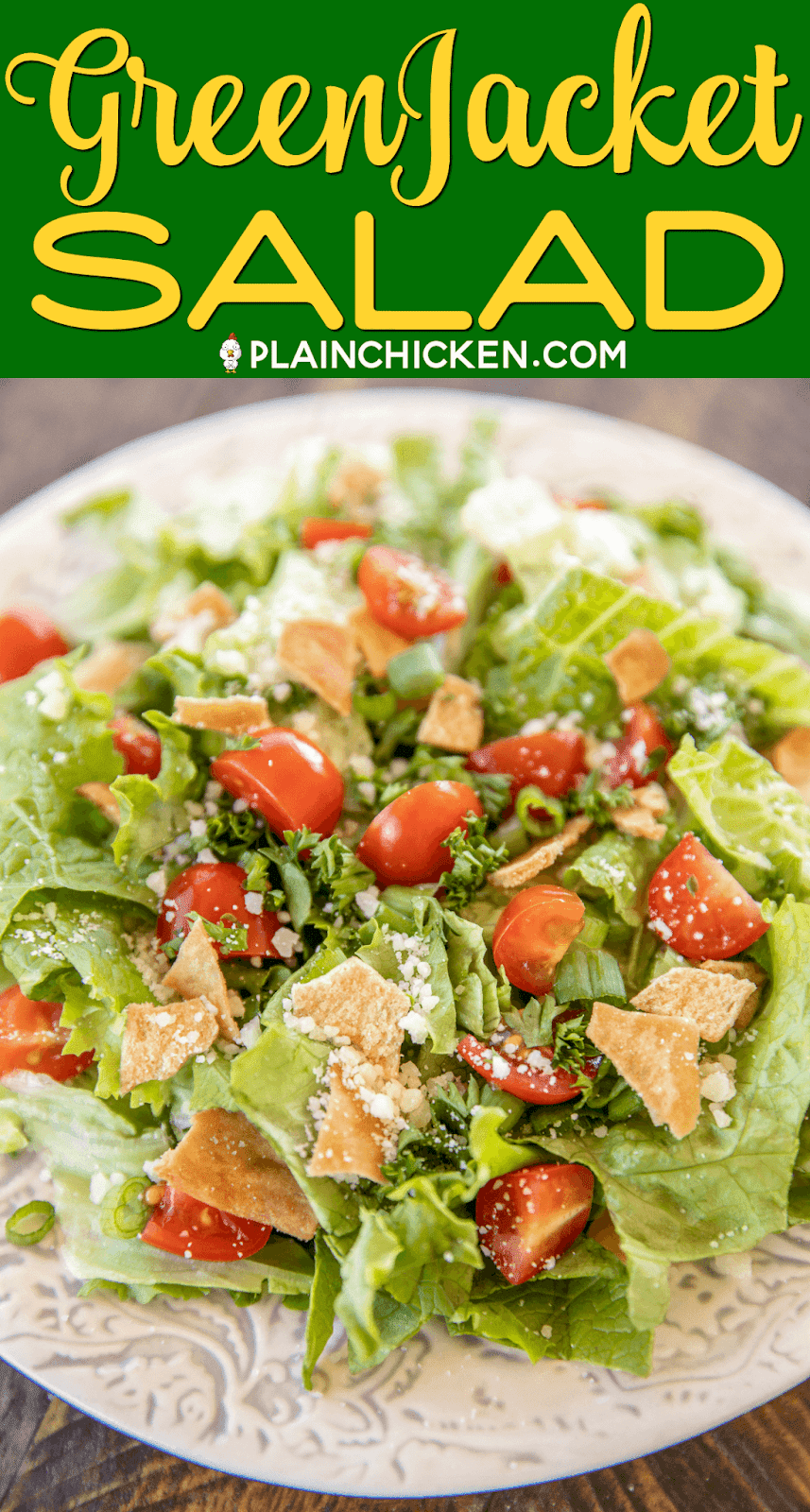 Green Jacket Salad - original recipe from the Green Jacket restaurant in Augusta. SO simple and it tastes great! Lettuce, tomatoes, parsley, green onions, pita chips, olive oil, red wine vinegar, seasoned salt, oregano and parmesan cheese. Goes great with chicken, steak, soup, sandwiches, pizza - anything! Can make in advance and toss together when ready to serve. #salad #masters #vegetables #recipe #sidedish