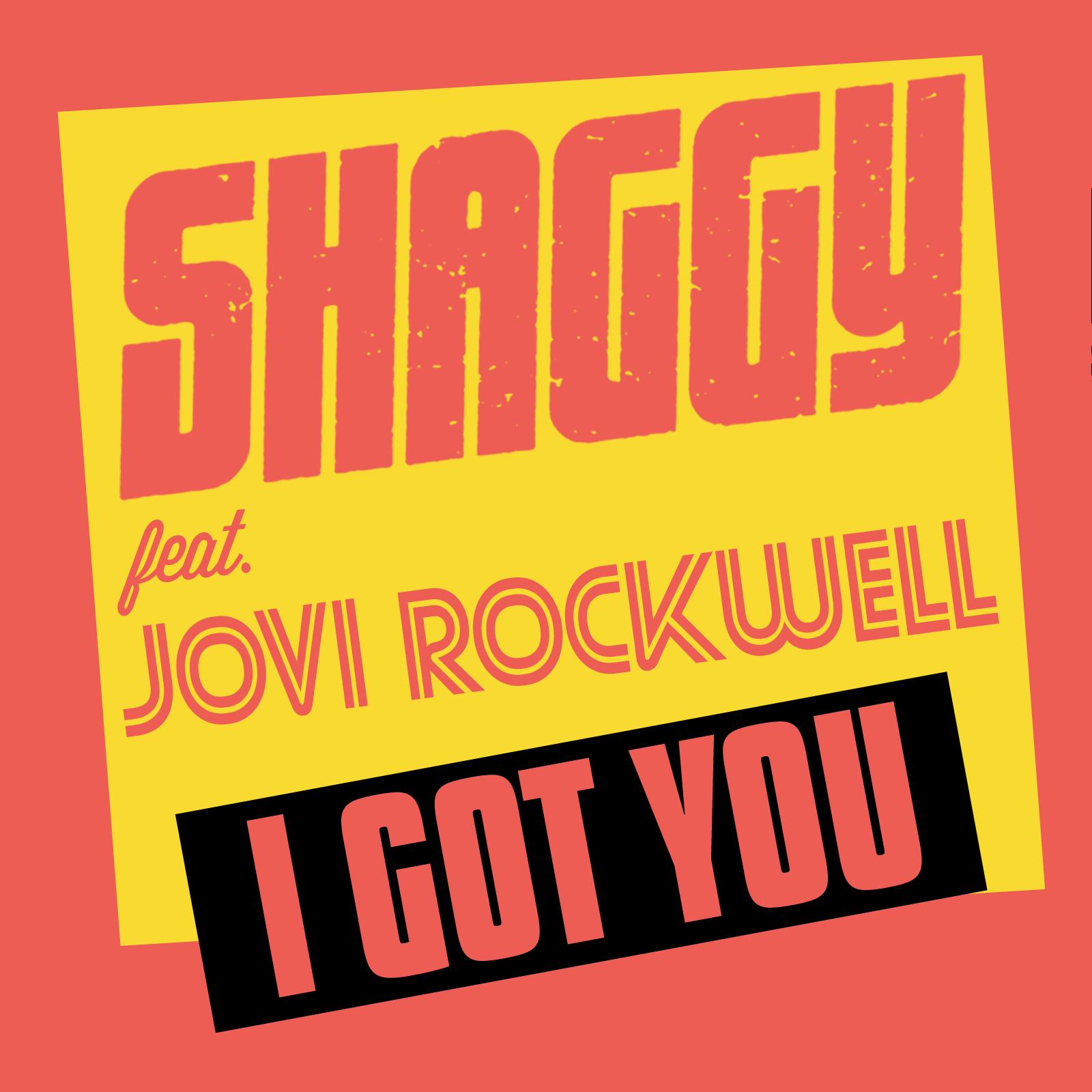 Shaggy - I Got You (feat. Jovi Rockwell) - Single  Cover