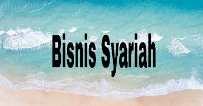 Hukum Syariah Dalam Berbisnis