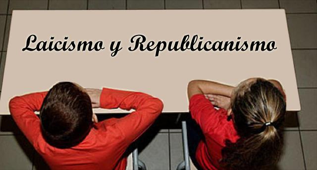 Laicismo y republicanismo