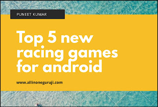 Top 5 new racing games in India