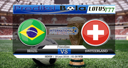 Prediksi Bola Brazil vs Switzerland 18 June 2018