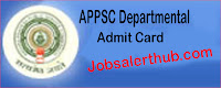 APPSC Departmental Admit Card