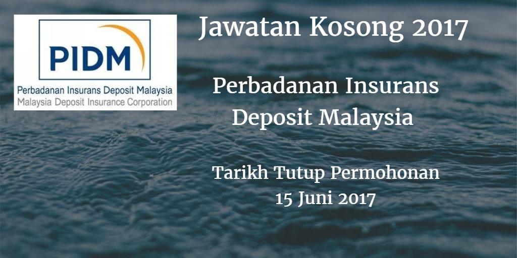 Jawatan Kosong PIDM 15 Juni 2017