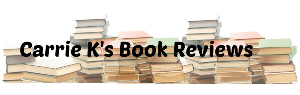 Carrie K's Book Reviews